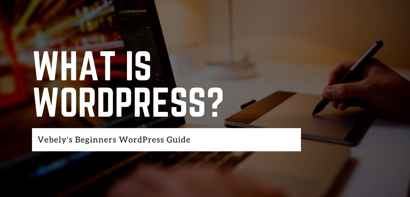 what is wordpress by vebely